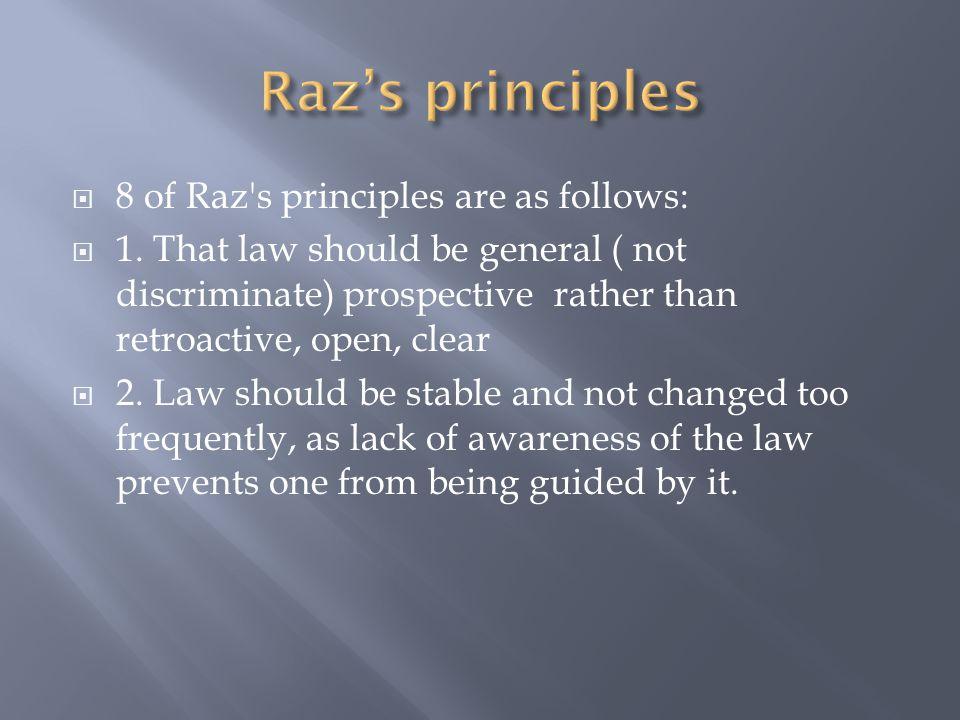 Raz's principles 8 of Raz s principles are as follows: