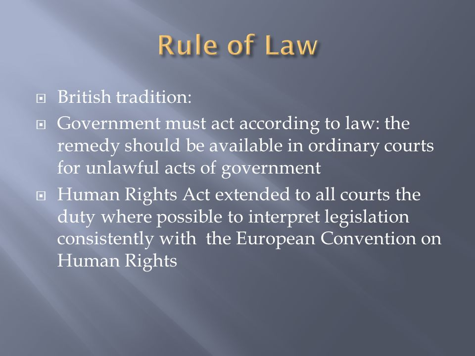Rule of Law British tradition: