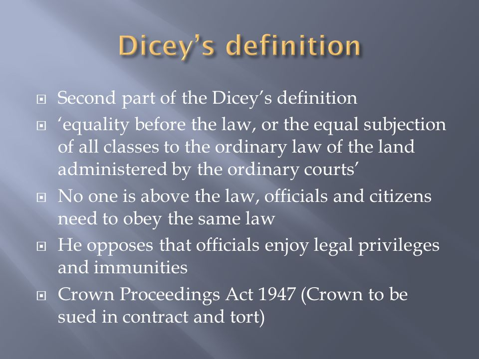 Dicey's definition Second part of the Dicey's definition