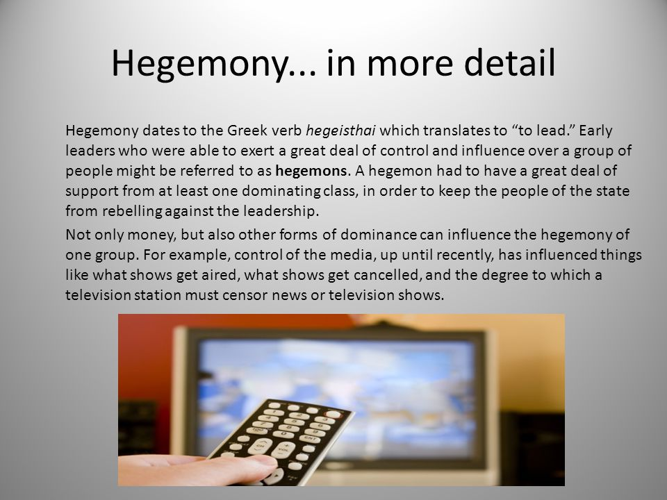 Hegemony... in more detail