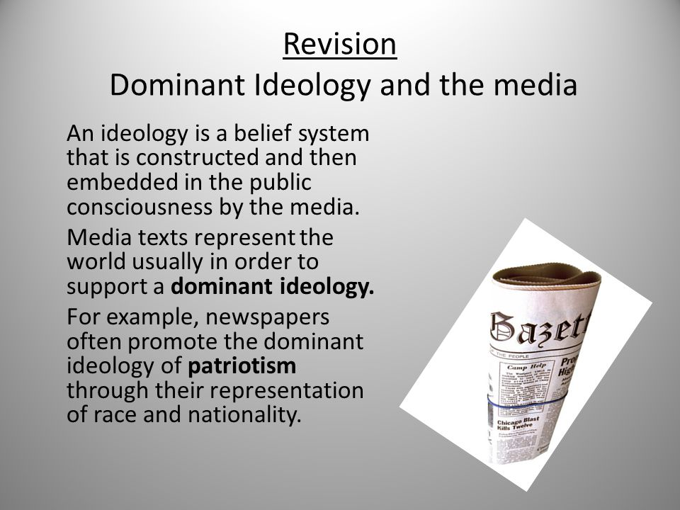 Revision Dominant Ideology and the media