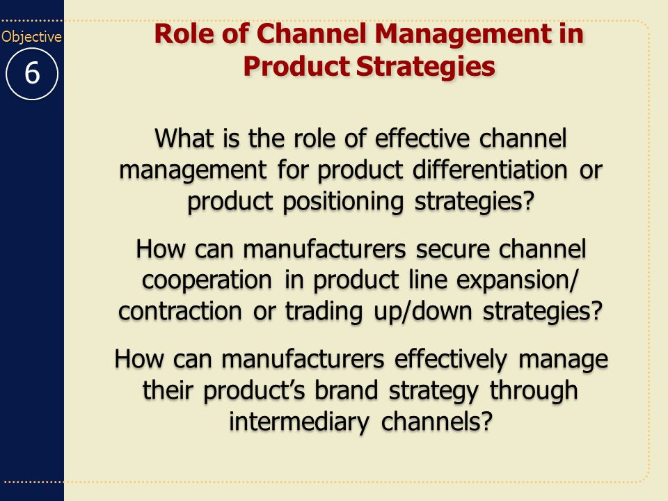Role of Channel Management in Product Strategies