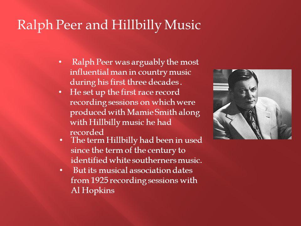 Ralph Peer and Hillbilly Music