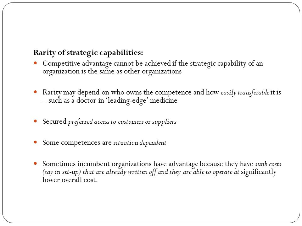 Rarity of strategic capabilities: