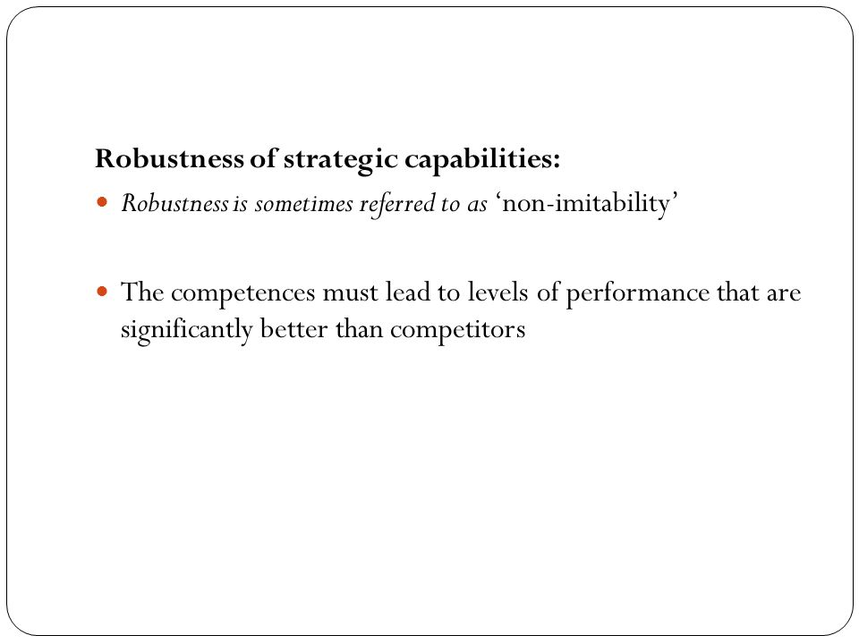 Robustness of strategic capabilities: