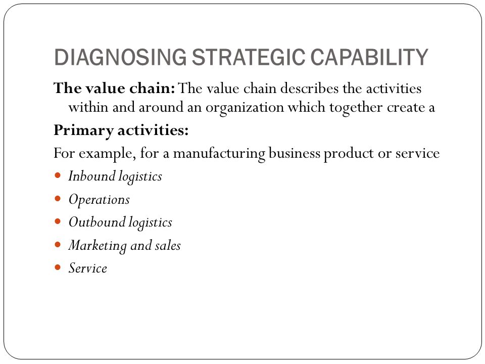 DIAGNOSING STRATEGIC CAPABILITY
