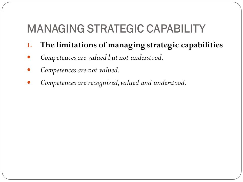 MANAGING STRATEGIC CAPABILITY