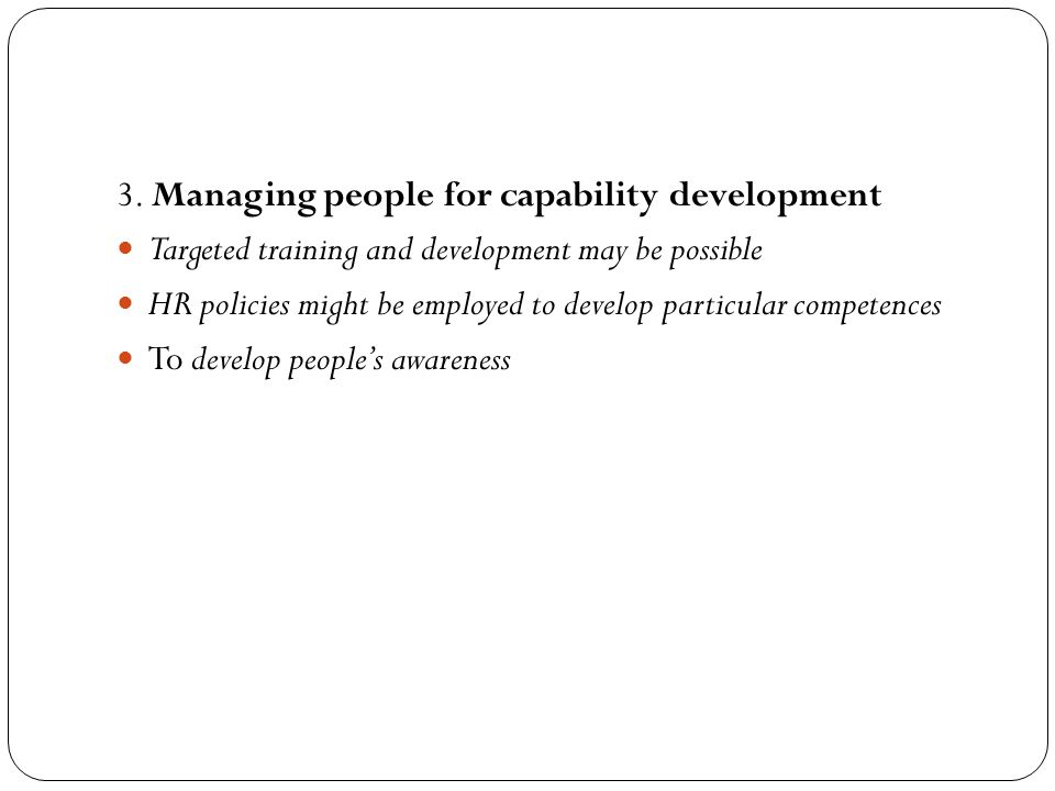 3. Managing people for capability development