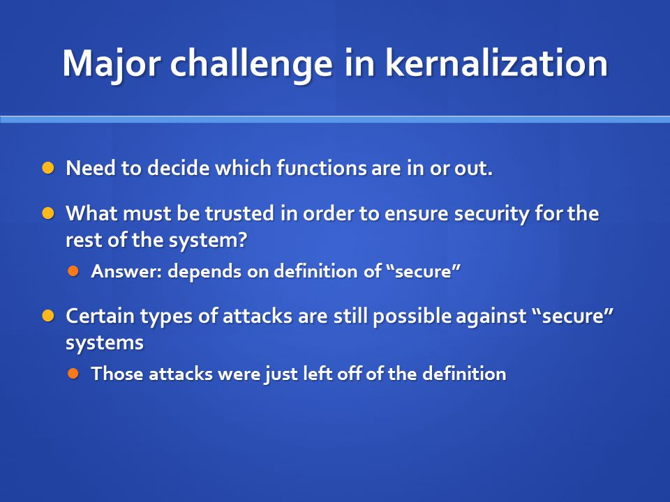 Major challenge in kernalization