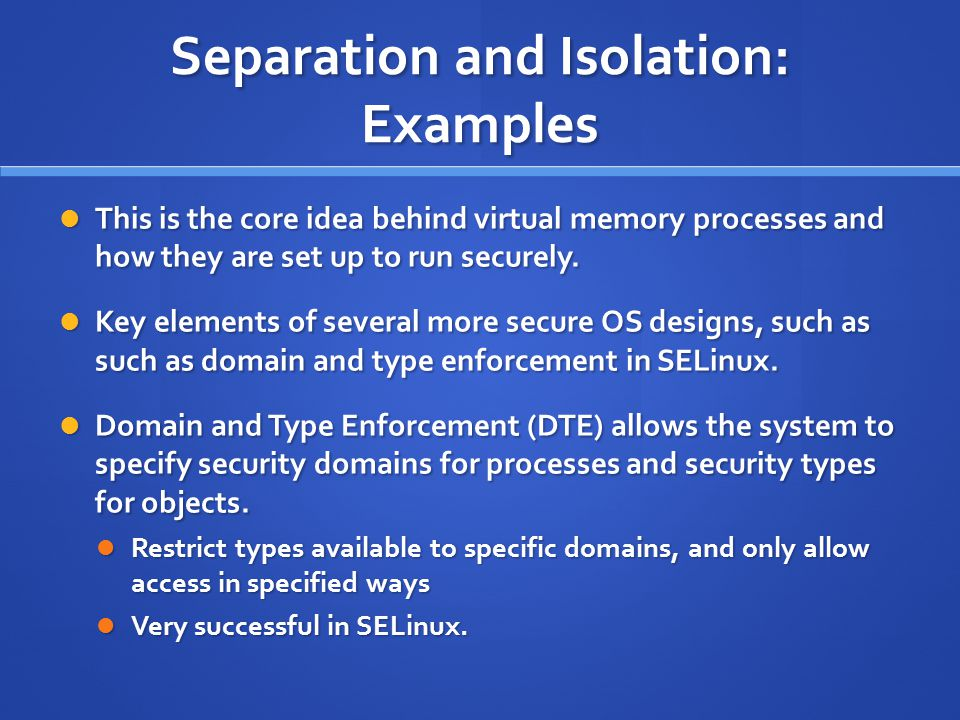 Separation and Isolation: Examples