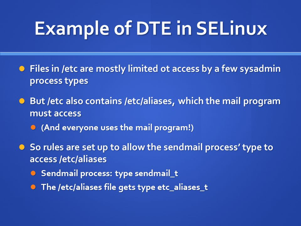 Example of DTE in SELinux