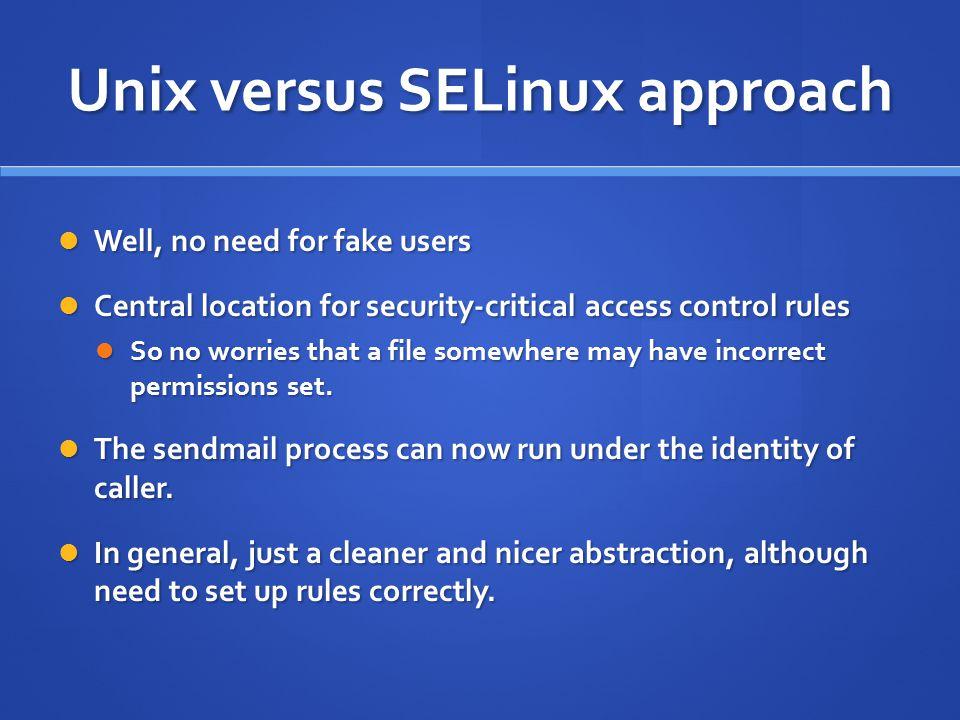 Unix versus SELinux approach