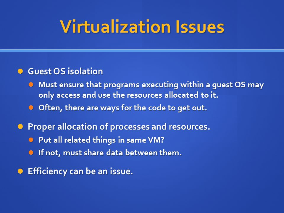Virtualization Issues