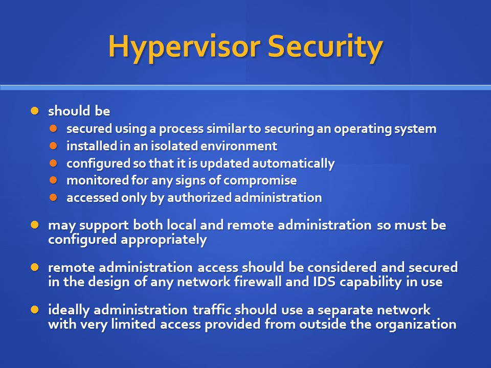 Hypervisor Security should be