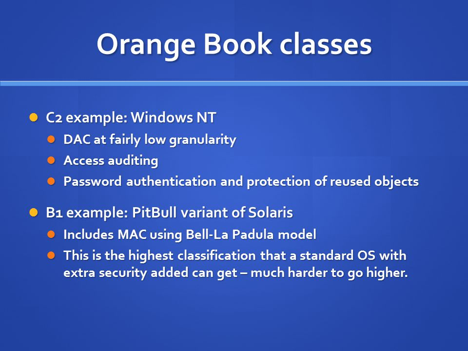 Orange Book classes C2 example: Windows NT