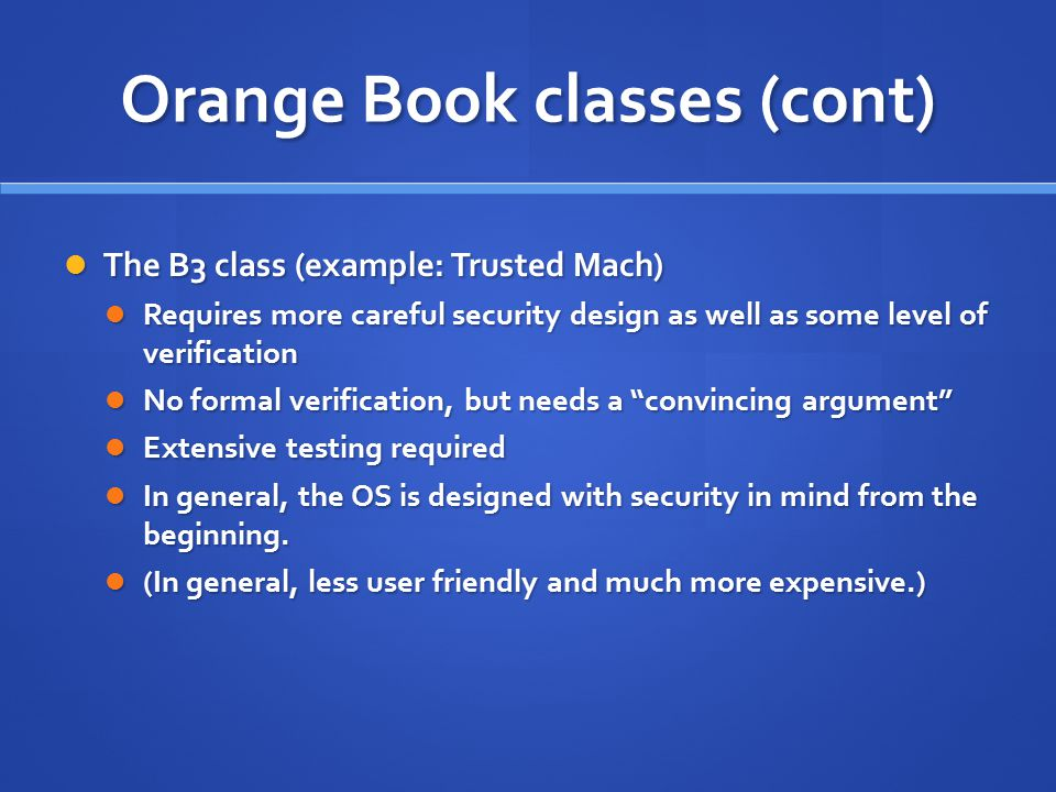 Orange Book classes (cont)