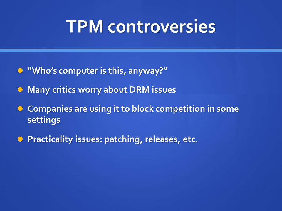 TPM controversies Who's computer is this, anyway