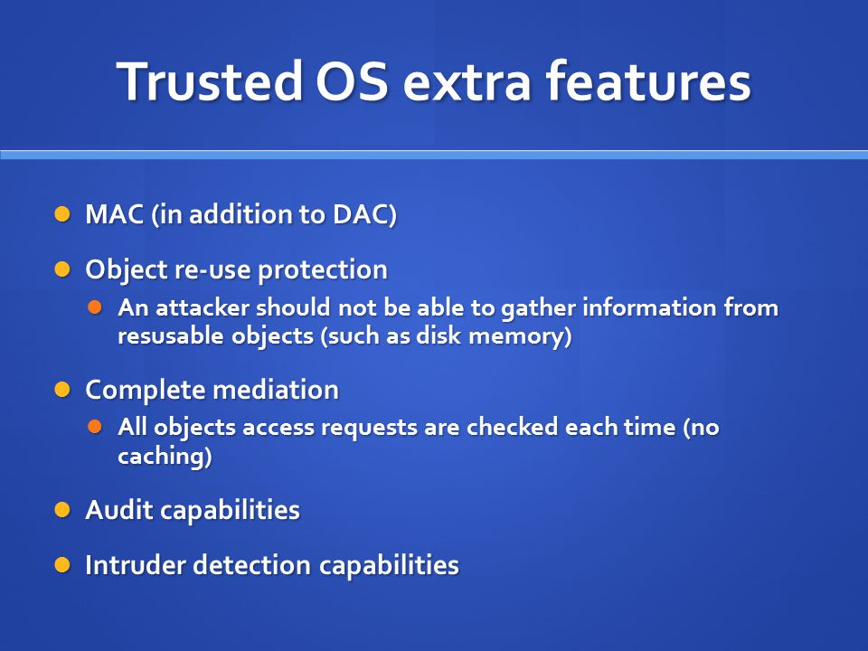 Trusted OS extra features