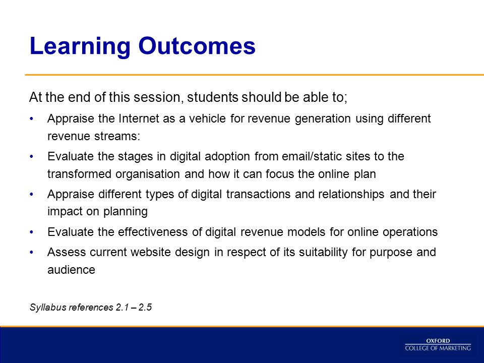 Learning Outcomes At the end of this session, students should be able to;