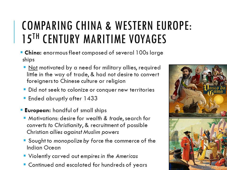 Comparing China & Western Europe: 15th Century Maritime Voyages