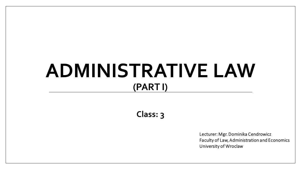 AdmInistrative Law (part I)