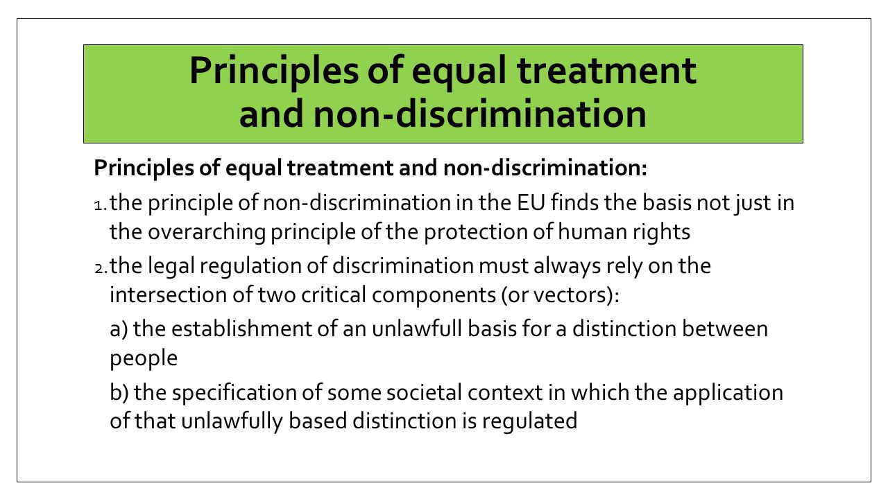 Principles of equal treatment and non-discrimination