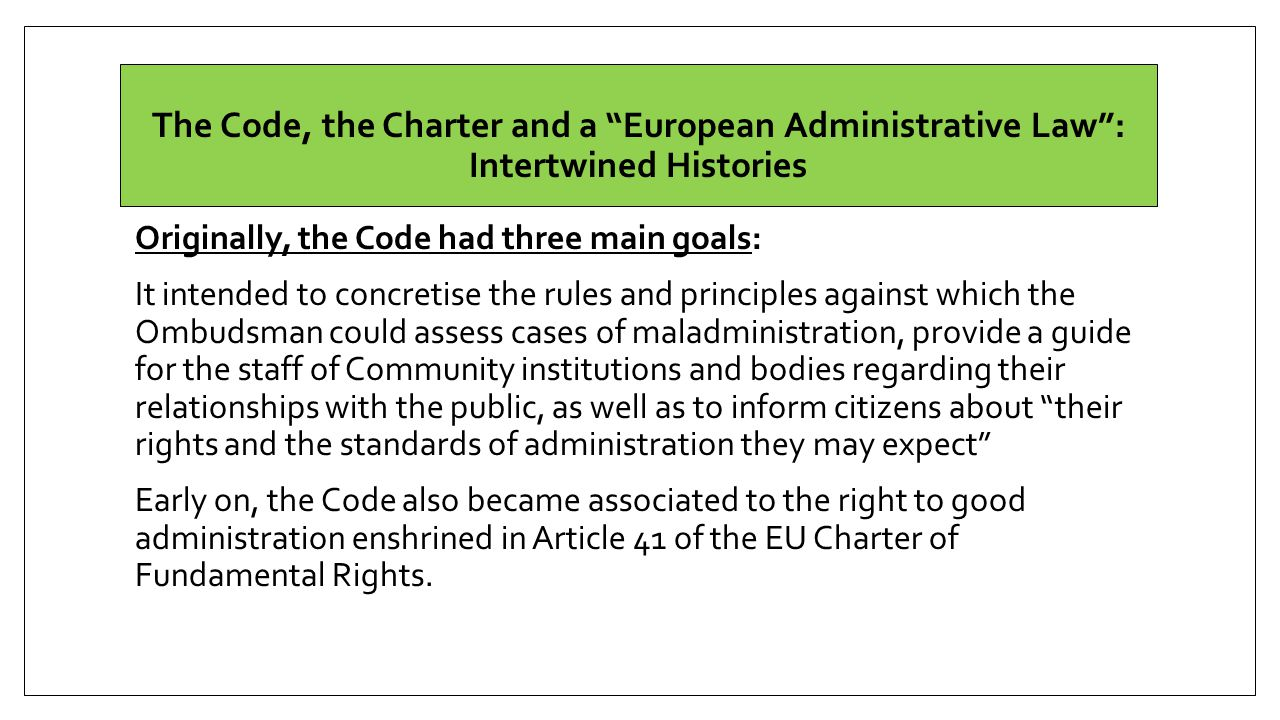 The Code, the Charter and a European Administrative Law : Intertwined Histories