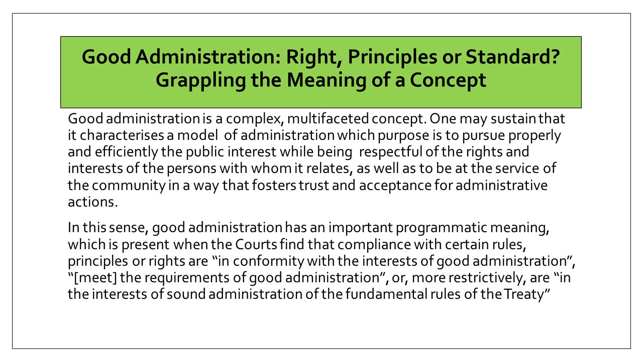 Good administration is a complex, multifaceted concept