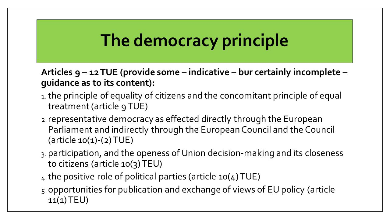 The democracy principle