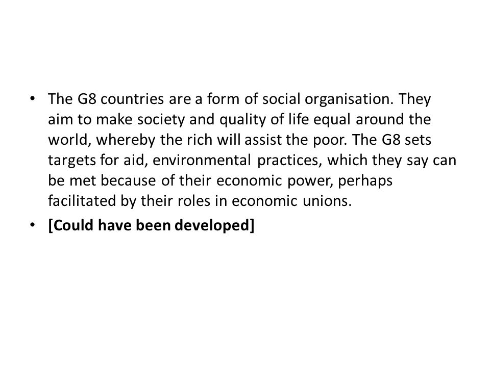 The G8 countries are a form of social organisation