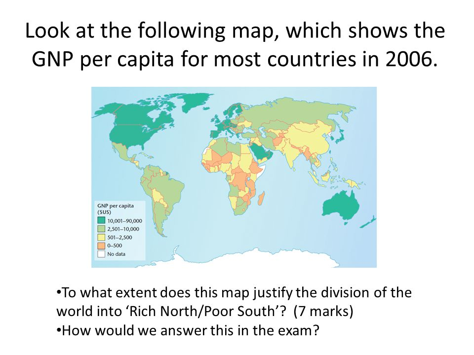 Look at the following map, which shows the GNP per capita for most countries in 2006.