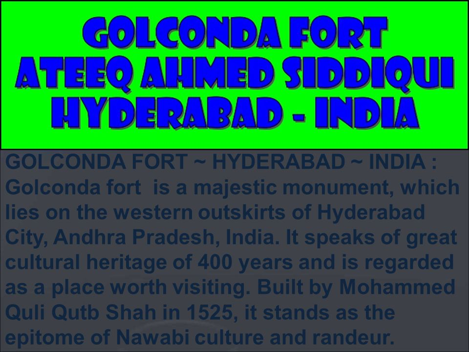 GOLCONDA FORT ~ HYDERABAD ~ INDIA :