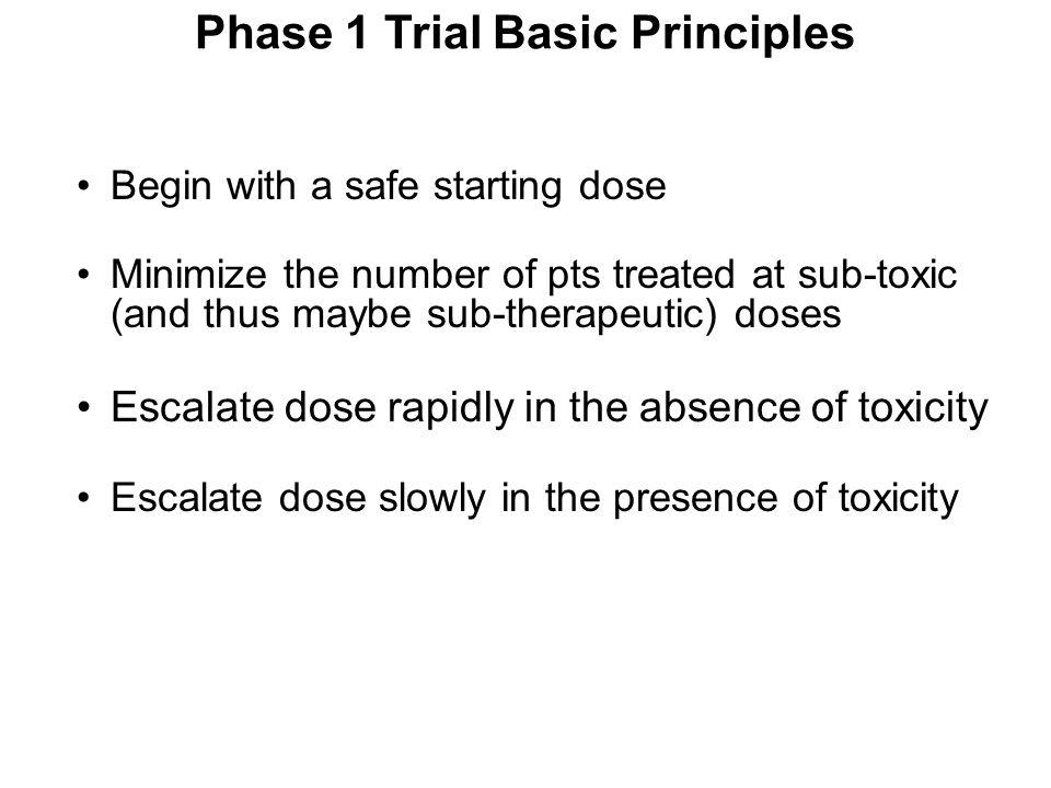 Phase 1 Trial Basic Principles