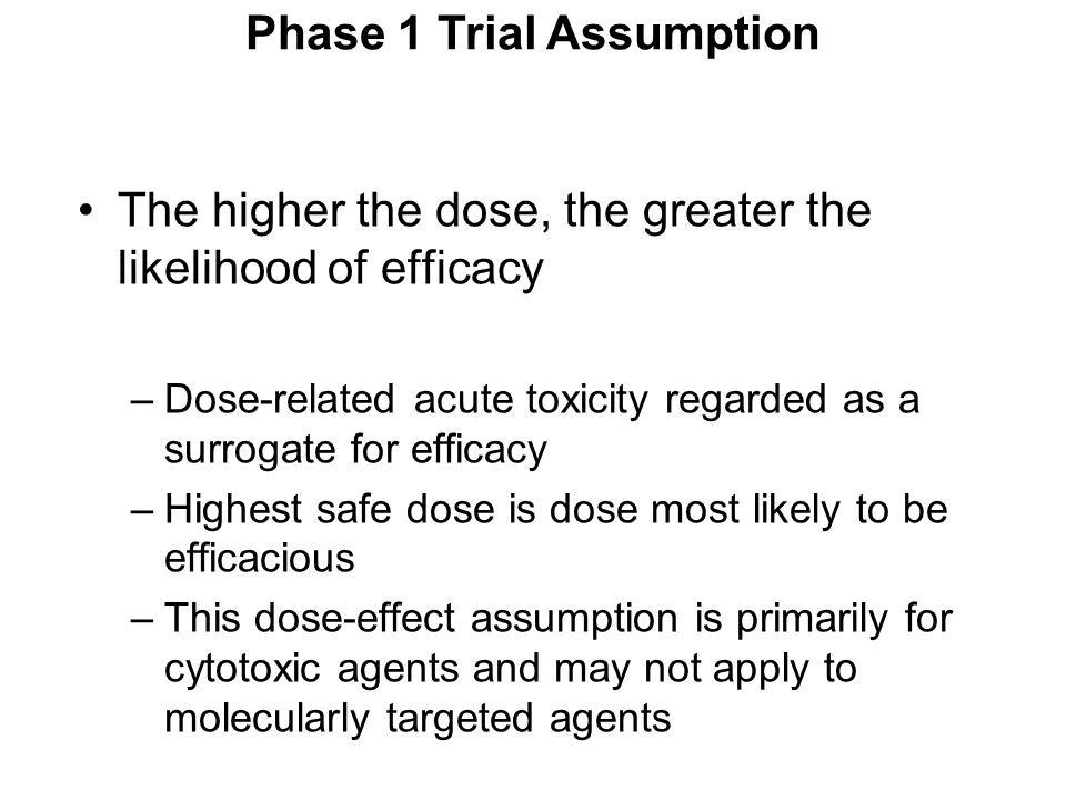 Phase 1 Trial Assumption