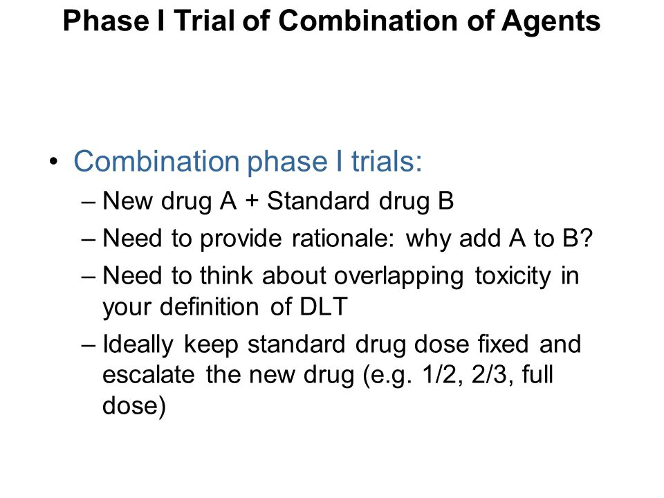 Phase I Trial of Combination of Agents
