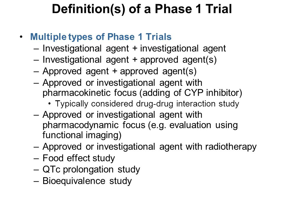 Definition(s) of a Phase 1 Trial