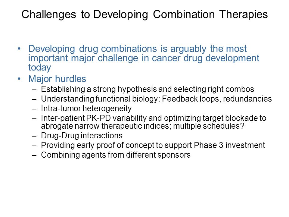 Challenges to Developing Combination Therapies