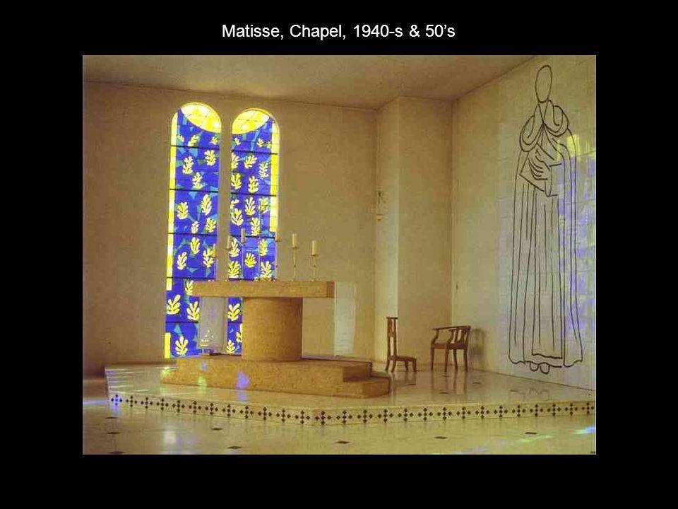 Matisse, Chapel, 1940-s & 50's