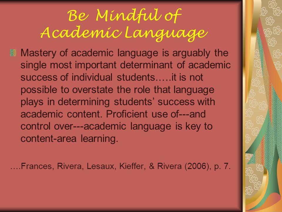 Be Mindful of Academic Language