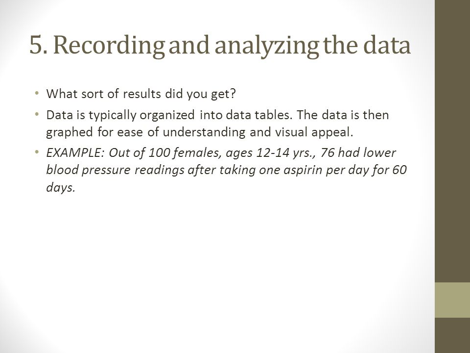 5. Recording and analyzing the data
