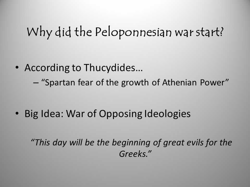 Why did the Peloponnesian war start