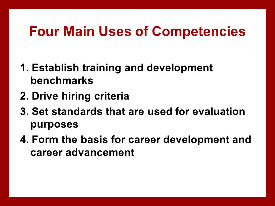 Four Main Uses of Competencies