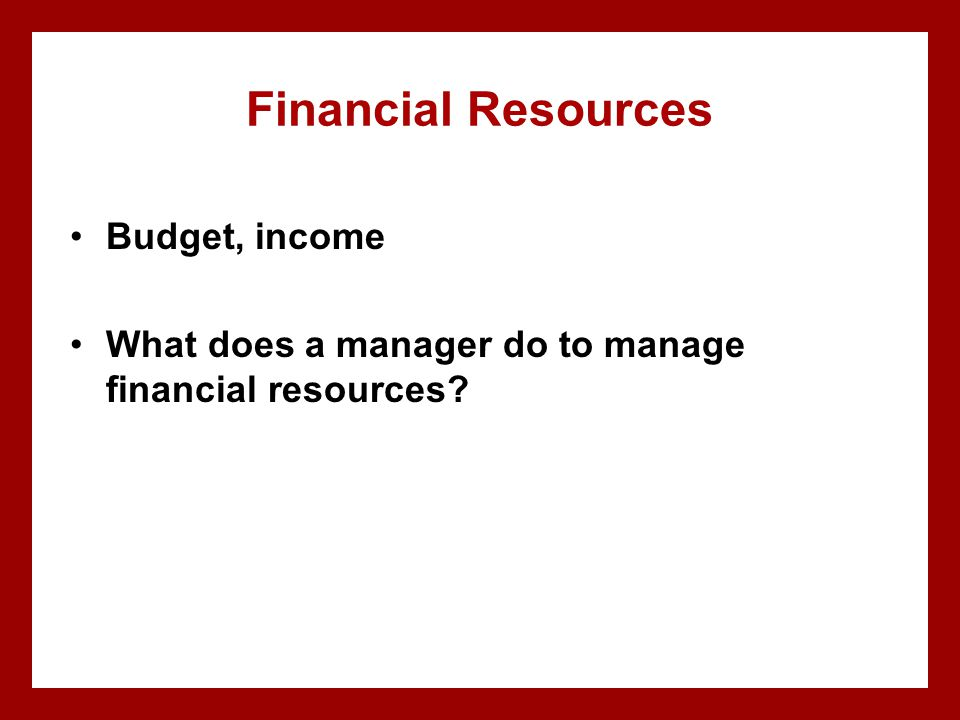 Financial Resources Budget, income
