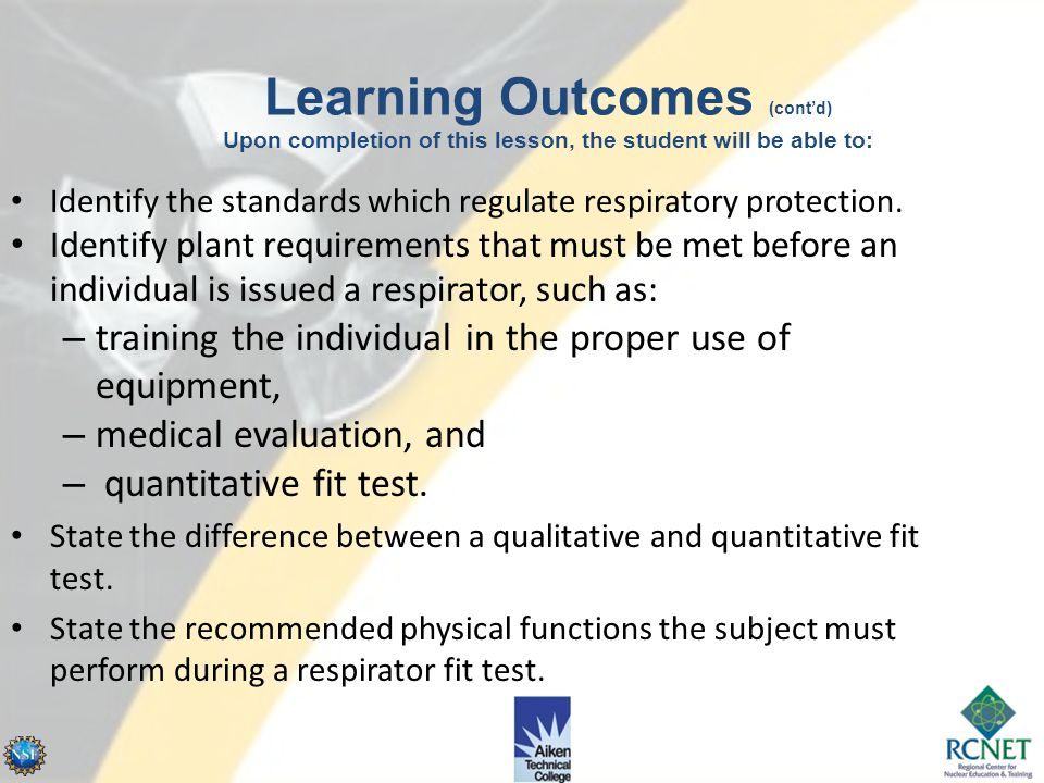 Learning Outcomes (cont'd) Upon completion of this lesson, the student will be able to: