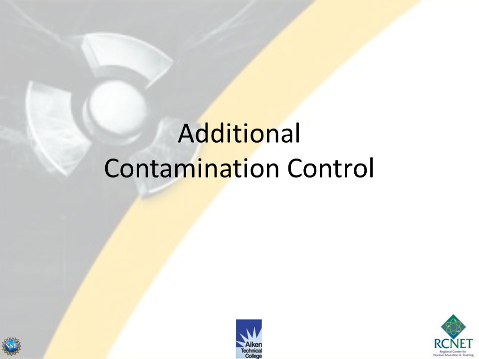 Additional Contamination Control