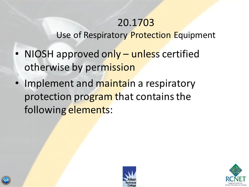 20.1703 Use of Respiratory Protection Equipment