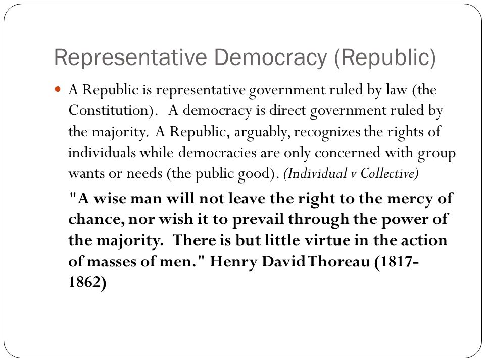 Representative Democracy (Republic)