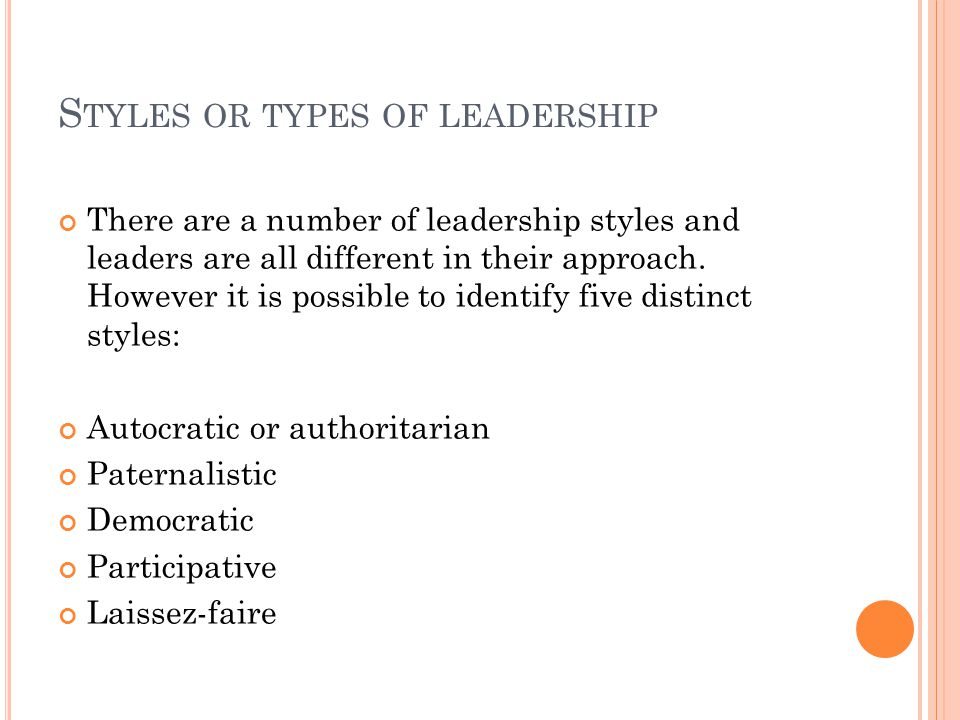 Styles or types of leadership