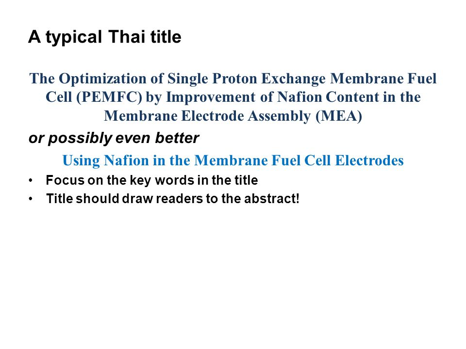 Using Nafion in the Membrane Fuel Cell Electrodes