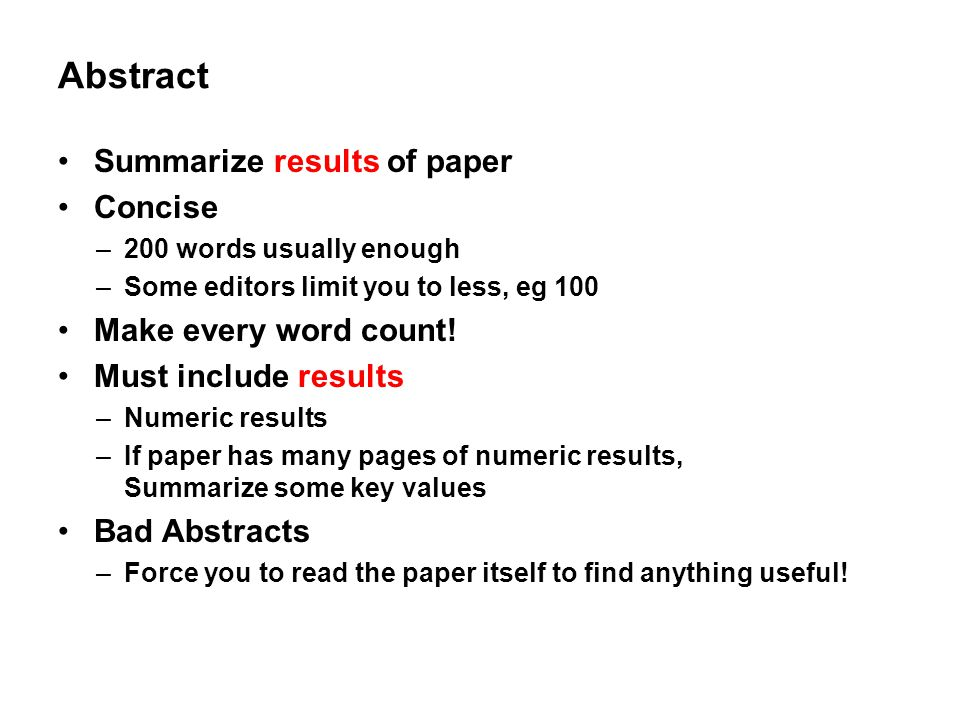 Abstract Summarize results of paper Concise Make every word count!